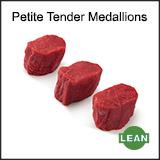 Petite Tender Medallions
